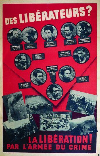 """Affiche de propagande nazie datant de février 1944 dénonçant la Résistance comme infestée par """"des communistes métèques"""", de vrais bandits avec leur mine patibulaire..."""