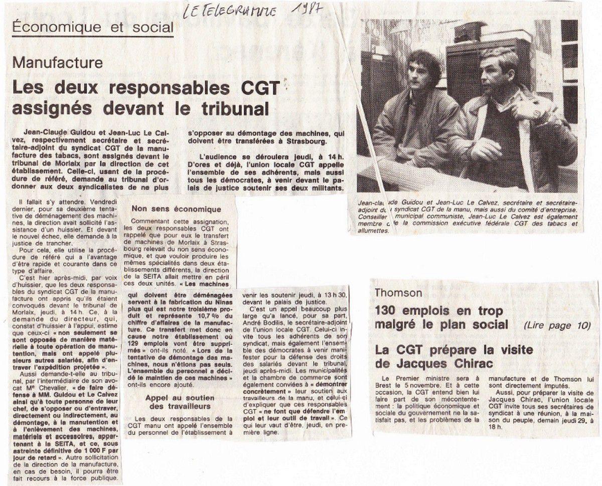 Morlaix, 1987: des militants CGT de la Manufacture de Tabac, dont un certain Jean-Luc Le Calvez, empêchent l'enlèvement des machines pour sauver leurs emplois et leur outil de travail