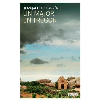 Un major en Trégor de Jean-Jacques Carrère, un roman paru en mars 2016 qui revient sur la mort de l'abbé Perrot