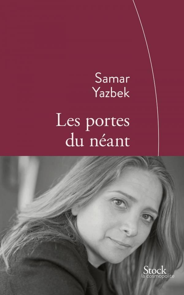 """Samar Yazbek entr'ouvre les """"Portes de la terre du néant"""" en Syrie"""