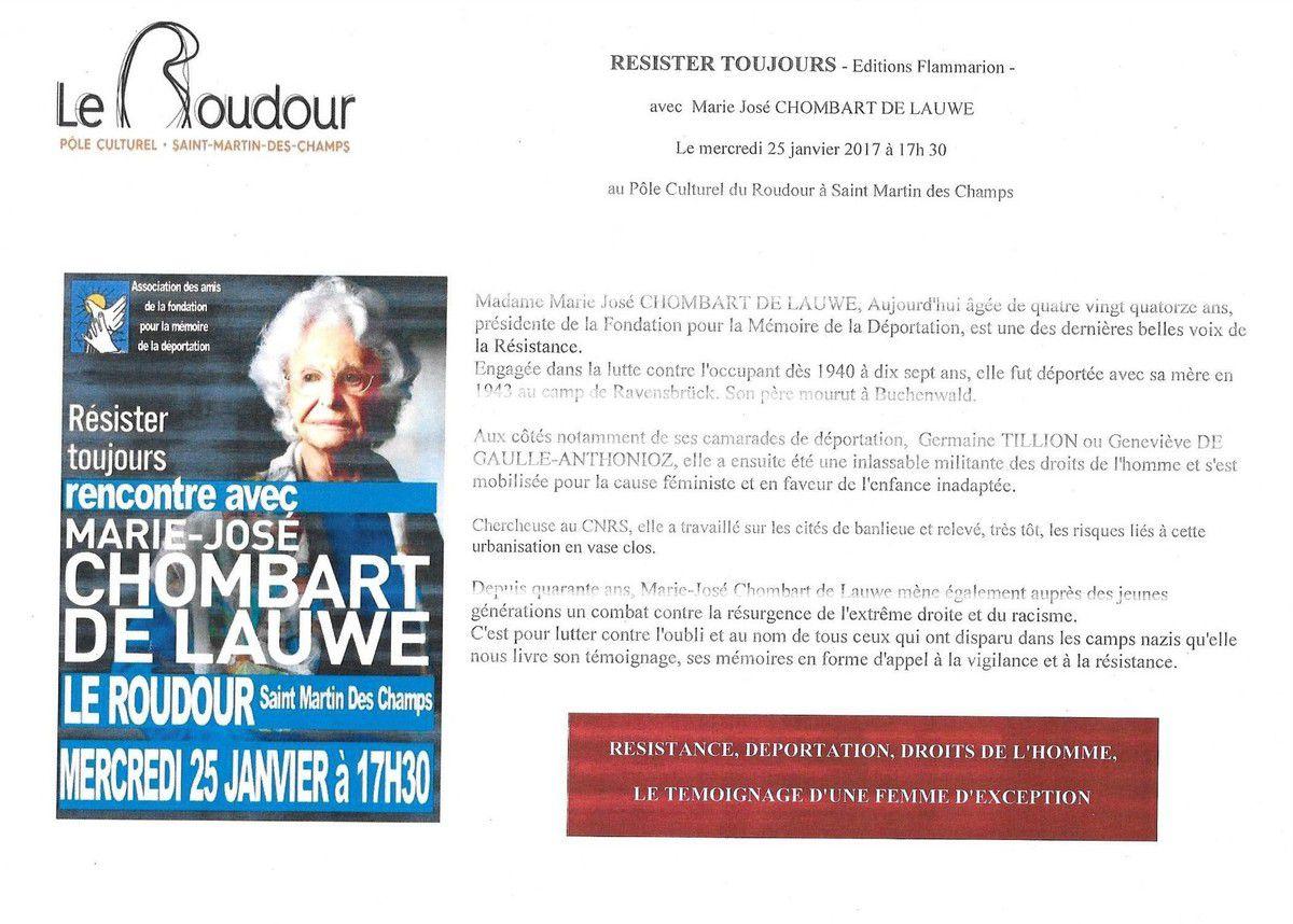 Mercredi 25 janvier, après-midi mémoire de la Déportation et de la Résistance au Roudour de St Martin des Champs, avec la présence de Marie-José CHOMBART DE LAUWE qui animera une rencontre publique à 17h30