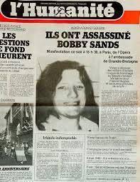 Remember Bobby Sands! -  chef républicain irlandais mort après 66 jours de grève de la faim le 5 mai1981