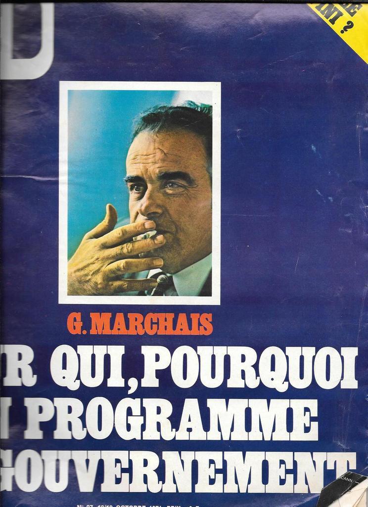 Georges Marchais: clin d'oeil à l'ami Georges, l'homme à la cigarette et au regard rieur (1920-1997)