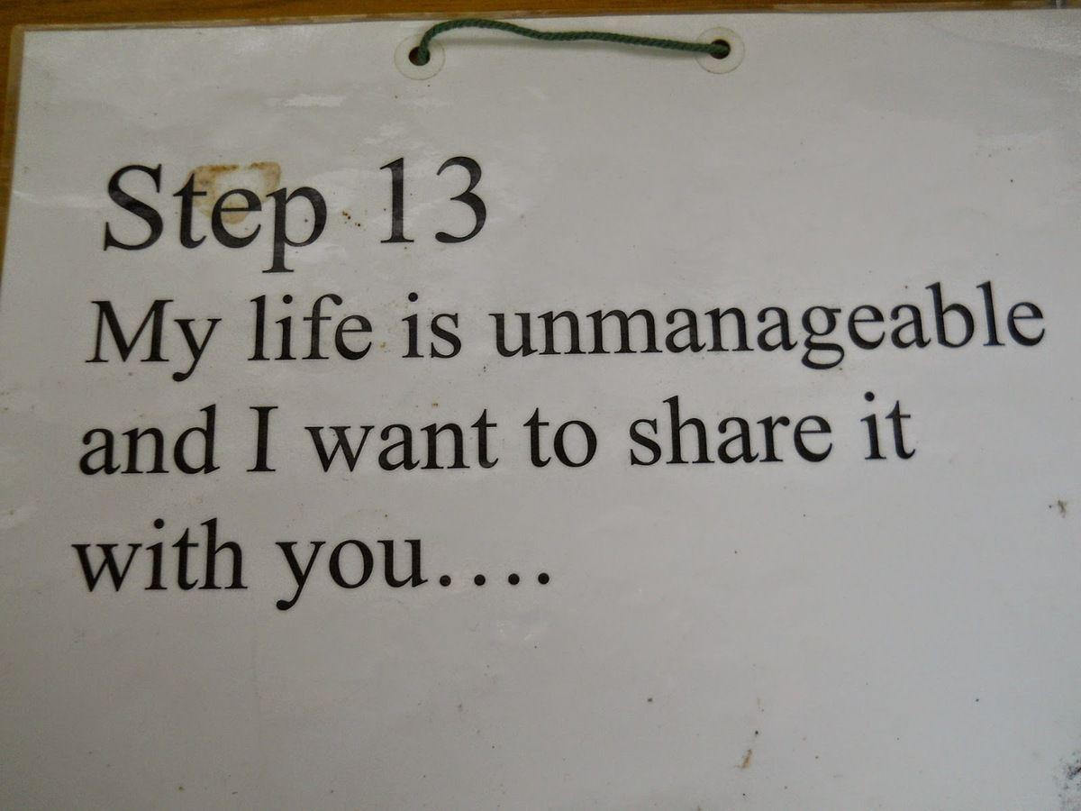 13° Etape J'ai perdu la maîtrise de ma vie et je veux la partager avec toi...