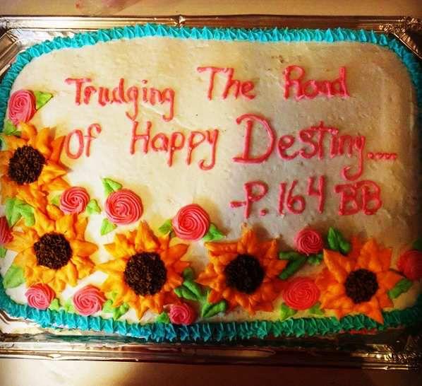 """""""Trudging the road of happy destiny"""" - P. 164 Big Book - """"Vous marcherez sur le chemin de l'heureux destin"""""""