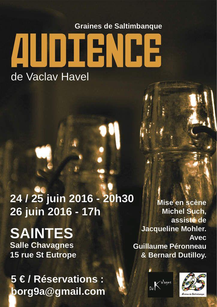 G2S joue Audience(création) du 24 au 26 juin à Saintes