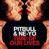 Ne - Yo &amp&#x3B; Pitbull -Time Of Our Lives (InFX &amp&#x3B; Joel Caukwell Remix)