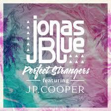 Jonas Blue ft JP Cooper - Perfect Strangers (Chris Cox Remix)