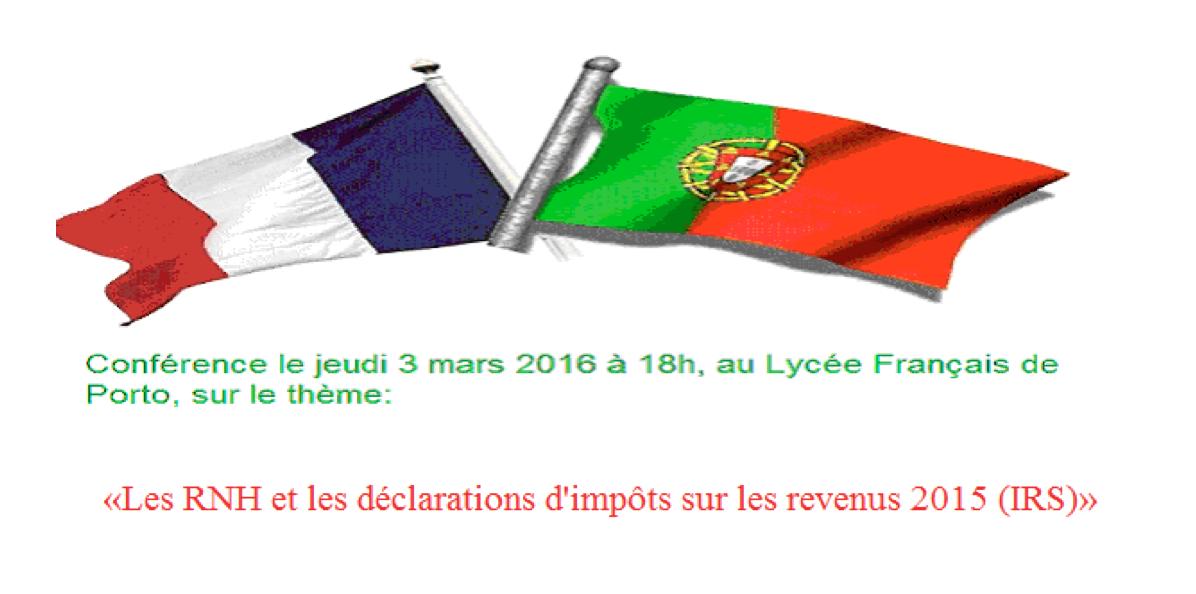 Fiscalité des Résidents non habituels - Conférence jeudi 3 mars 2016 à 18h au Lycée Français de Porto