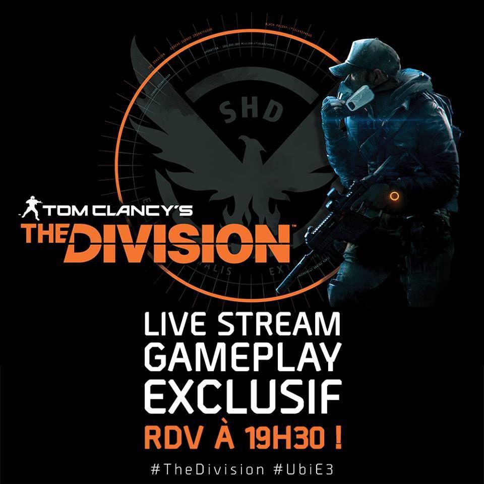 E3 2015 - Un live Twitch sur The Division à 19H30 ce soir