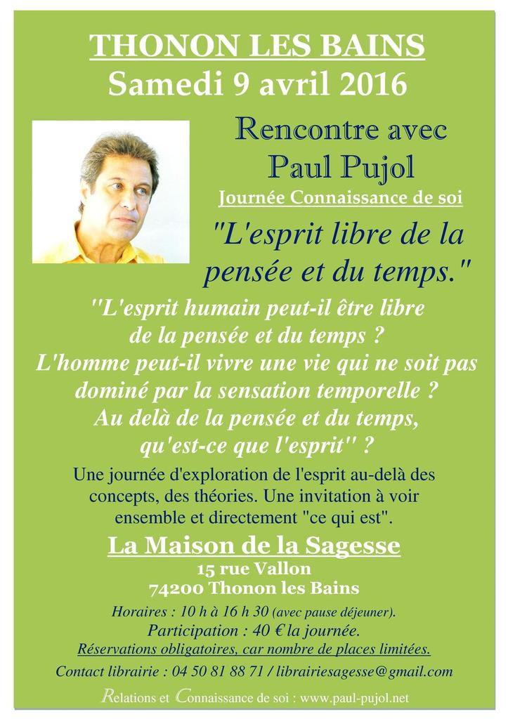 9 avril 2016 à THONON LES BAINS (74): Journée Connaissance de soi avec Paul Pujol