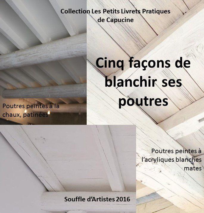 Blanchir Poutres  Peintures Et Enduits Naturelles Et  LAncienne