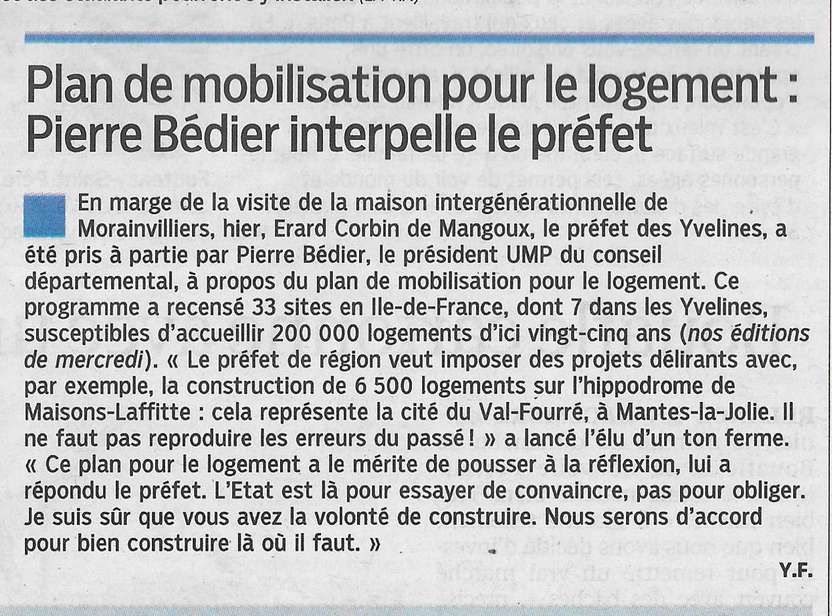 Pierre Bédier. 6.500 logements pour Maisons-Laffitte NON. Pour Mantes-la-Jolie OUI