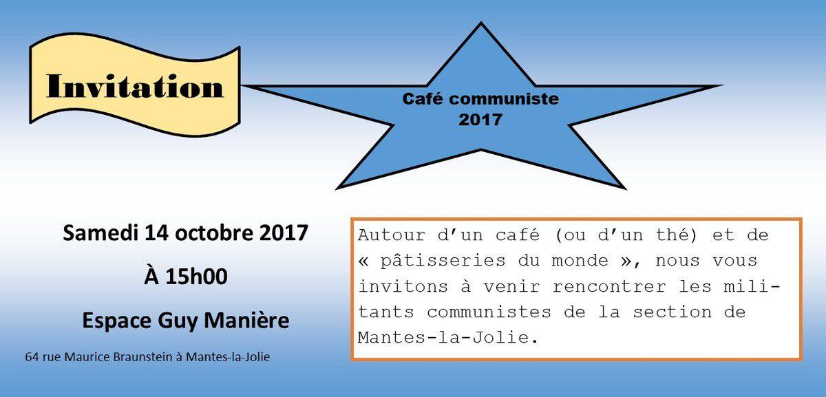 Café communiste 2017 et l'Opinion des communistes.
