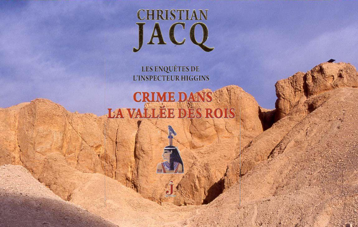 Christian Jacq, Crime dans la vallée des Rois
