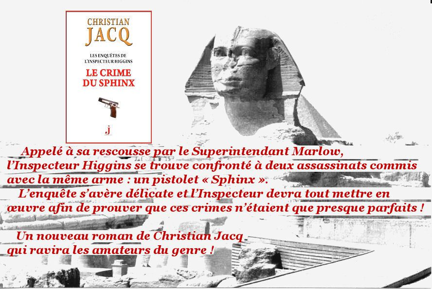 Christian Jacq, Le crime du sphinx