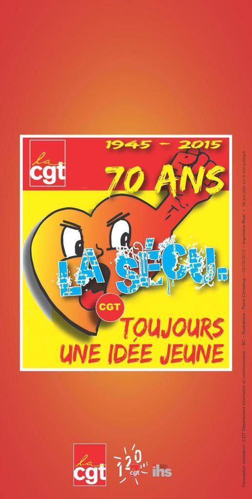 Nouveau - Brochure CGT - 70 ans de la Sécu, toujours une idée jeune