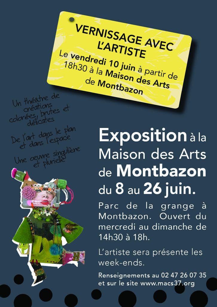 exposition personelle la maison des arts de montbazon du 8 au 26 juin l 39 atelier de zebulon. Black Bedroom Furniture Sets. Home Design Ideas