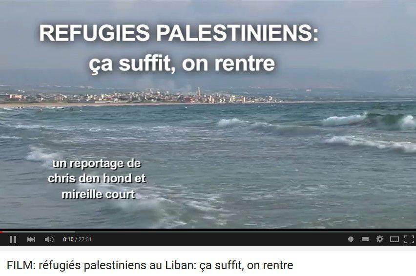 FILM: réfugiés palestiniens au Liban: ça suffit, on rentre