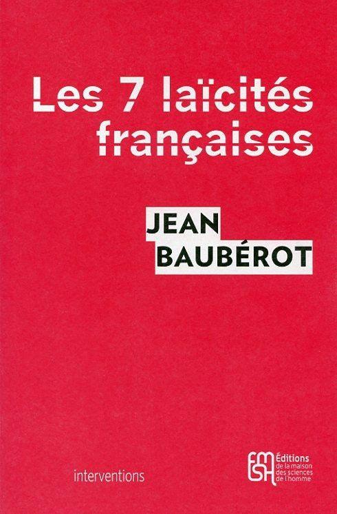 Les sept laïcités françaises – 3 questions à Jean Baubérot (Pascal Boniface)
