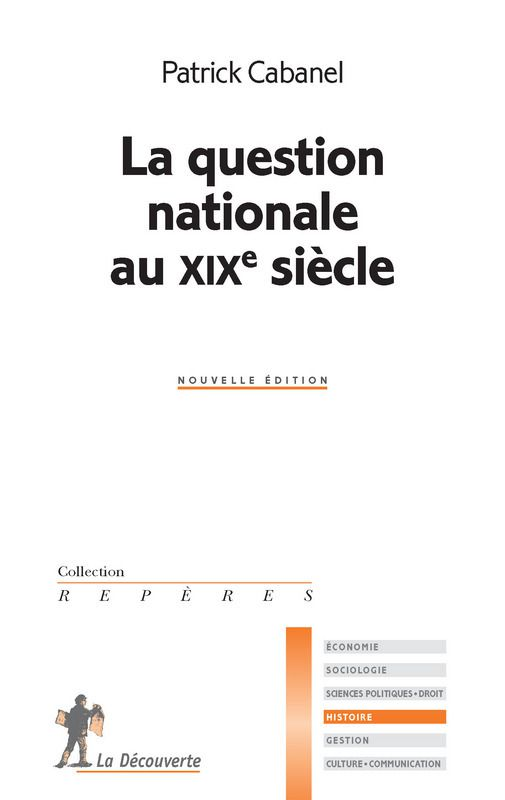 La question nationale au XIXe siècle (Patrick Cabanel)