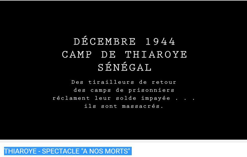 Thiaroye - Spectacle &quot&#x3B;A nos morts&quot&#x3B;