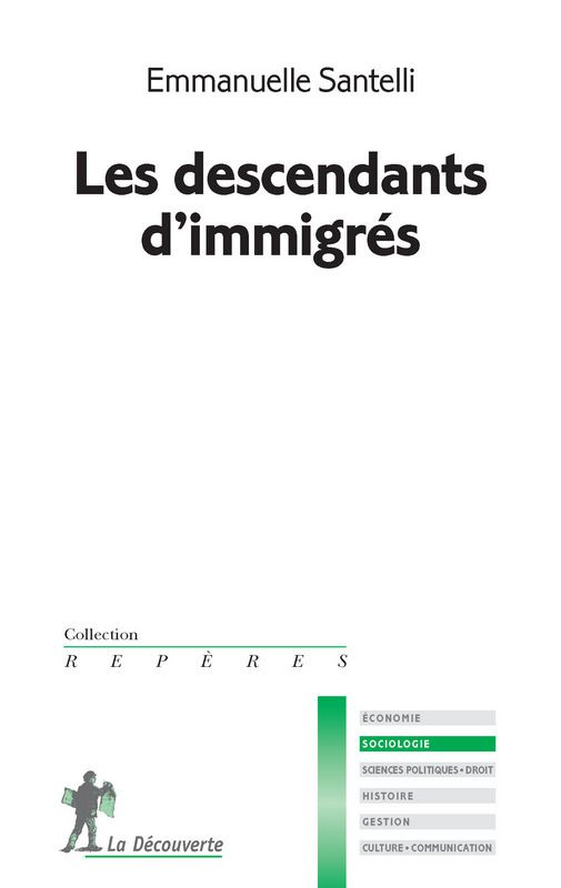 Les descendants d'immigrés (Emmanuelle SANTELLI)