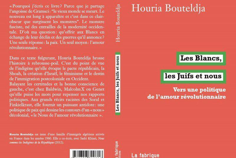 On peut être en désaccord avec les idées de Houria Bouteldja, alors débattons (collectif)