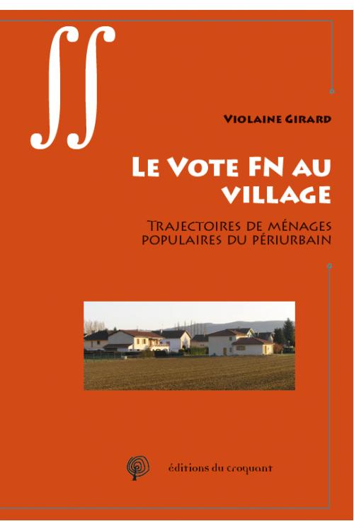 Le vote Front national des périurbains n'est pas un geste de «petits Blancs» (Jade Lindgaard)