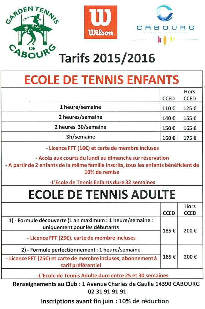 tarifs cole de tennis garden tennis de cabourg. Black Bedroom Furniture Sets. Home Design Ideas