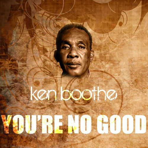 Bootleg: YOU RE NO GOOD by Ken Boothe (mix by Eldoko)