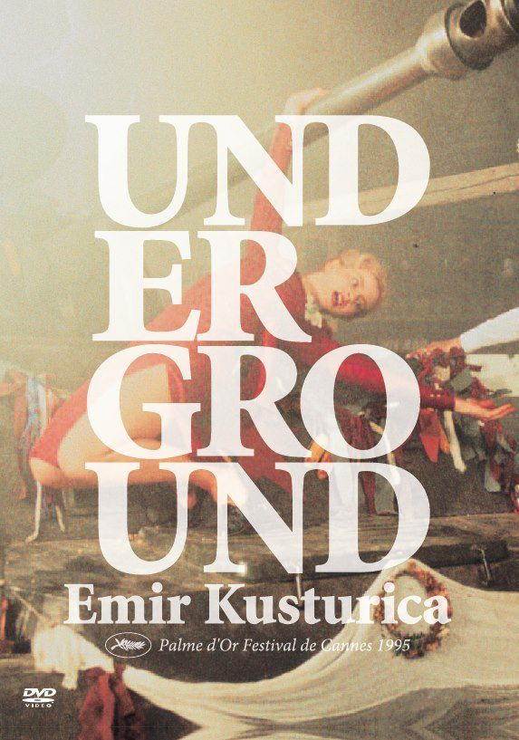 Film Culte: UNDERGROUND de Emir Kusturica (1995)