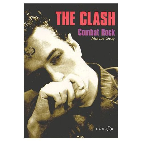 Bookcrossing: THE CLASH COMBAT ROCK by Marcus Gray