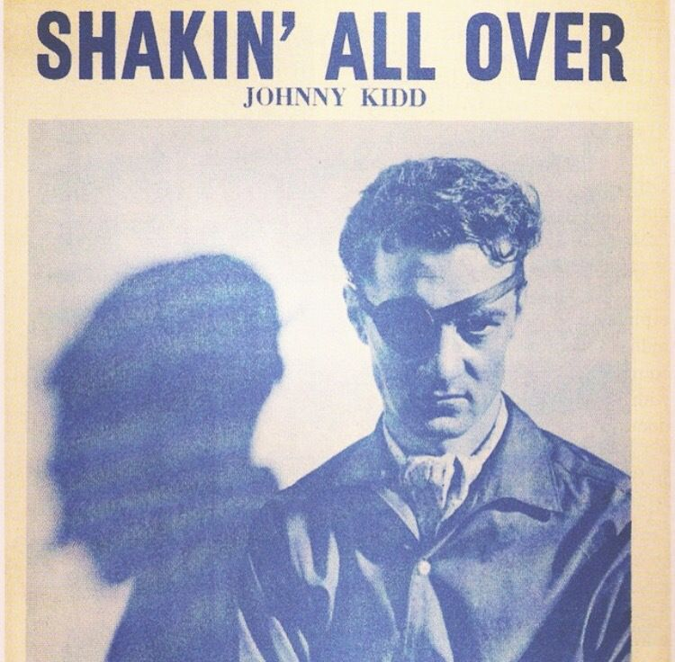One track a day: SHAKIN ALL OVER by Johnny Kidd &amp&#x3B; The Pirates