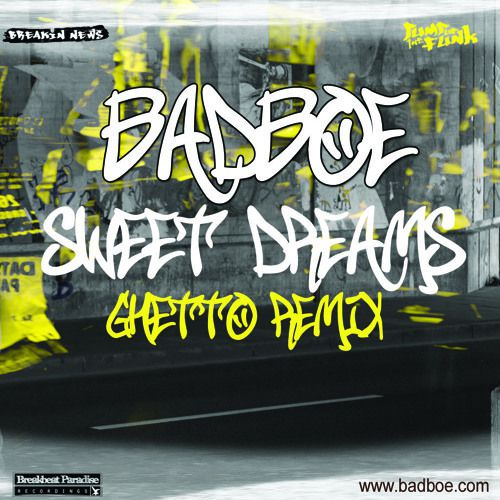 Mash Up: SWEAT DREAMS (Eurythmics) by Badboe