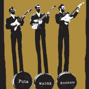 One track a day: GRANDES PELOTAS DEL FUEGO by Puta Madre Brothers