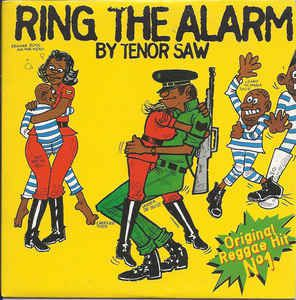 One track a day: RING THE ALARM by Tenor Saw