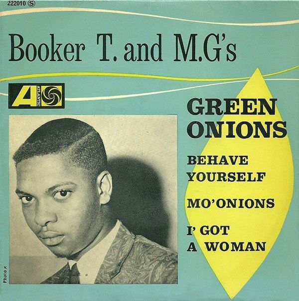 One track a day: GREEN ONIONS by Booker T &amp&#x3B; The M.G.'s