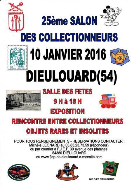 SALON DES COLLECTIONNEURS LE  10 JANVIER 2016  A LA SALLE DES FETES DE DIEULOUARD