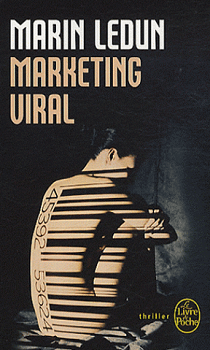 Marin Ledun - Marketing viral (2008)
