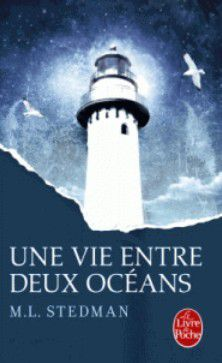 M.L. Stedman - Une vie entre deux océans (The Light Between Oceans, 2013)