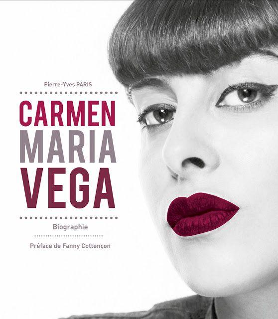 """""""Carmen Maria Vega"""" de Pierre-Yves Paris, éditions F2F éditions"""