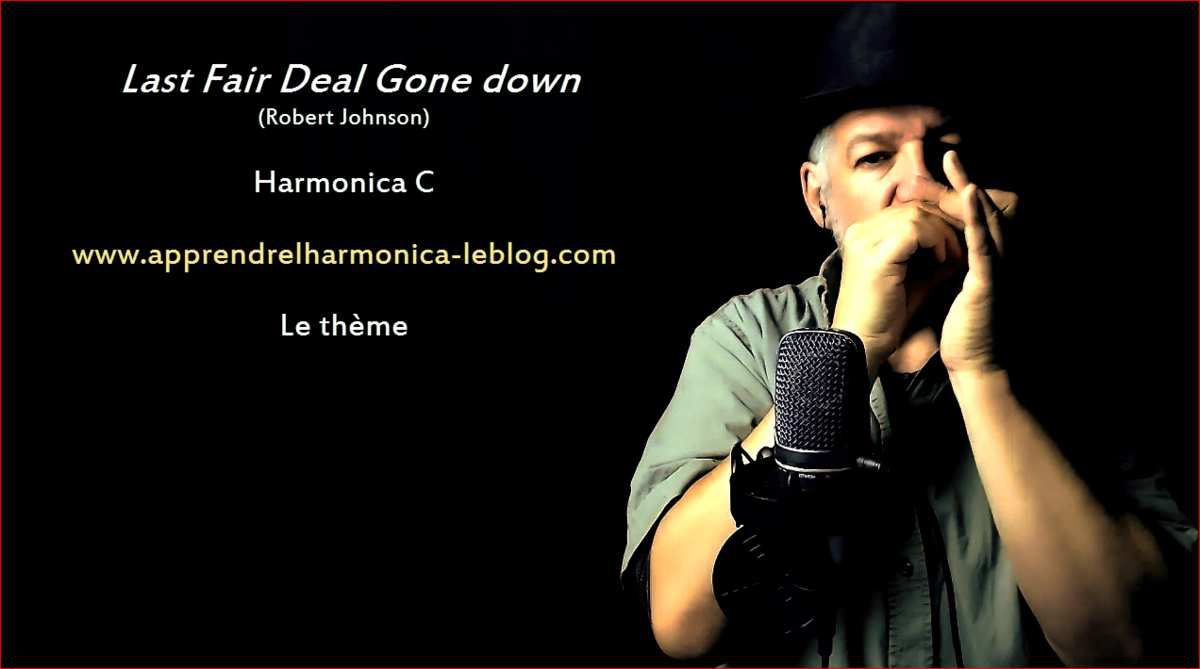 Last Fair Deal Gone Down - Robert Johnson - Harmonica C