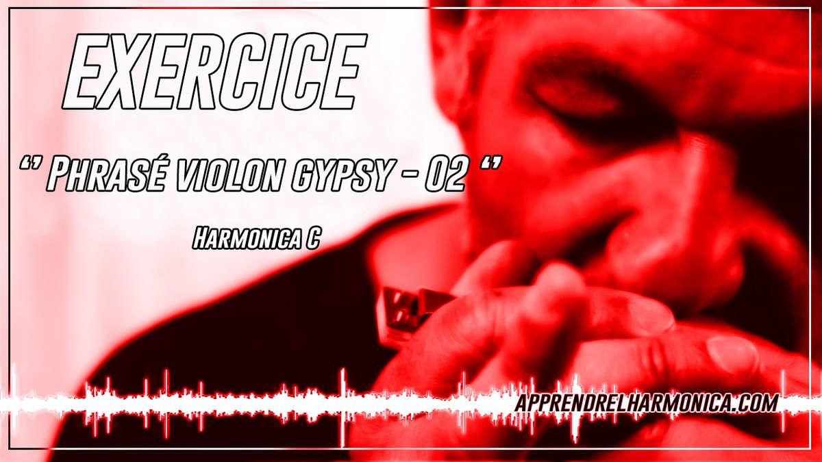 Exercice - Phrasé violon gypsy - 02 - Harmonica C