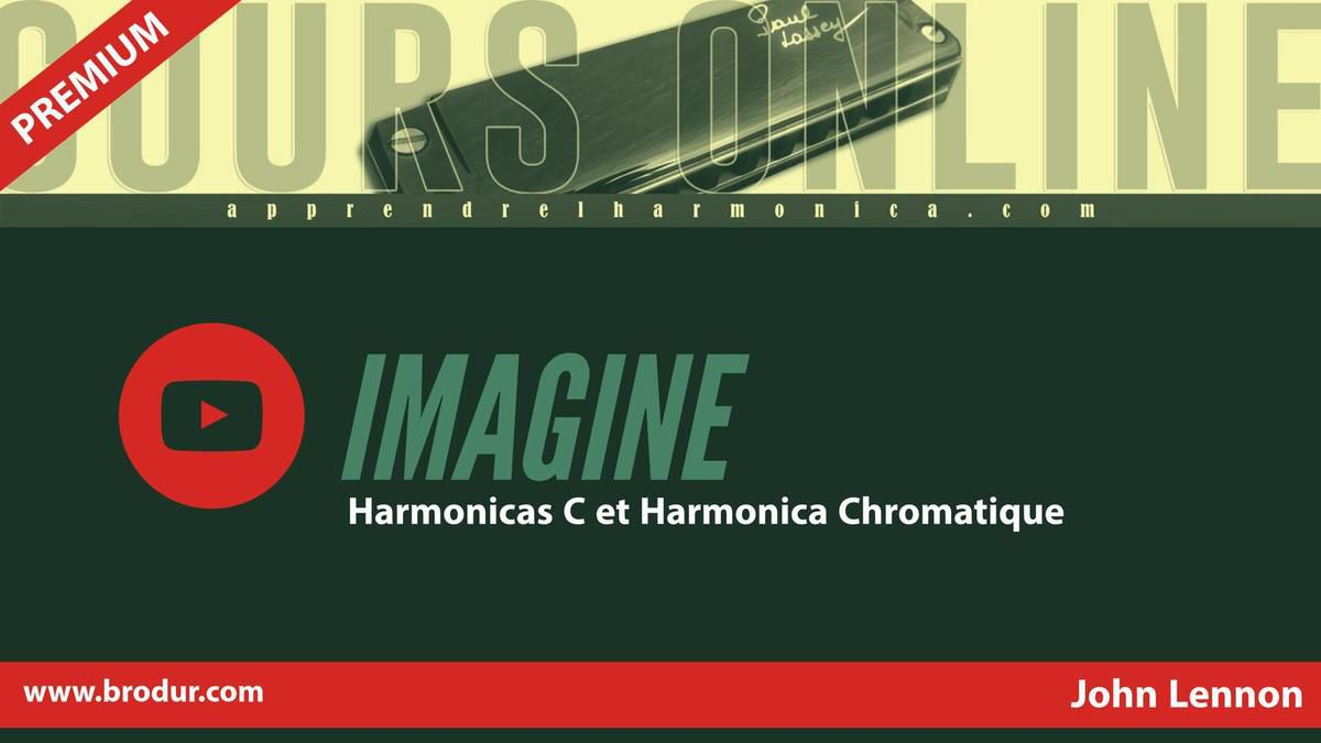 Imagine - John Lennon - Harmonica C et Harmonica chromatique