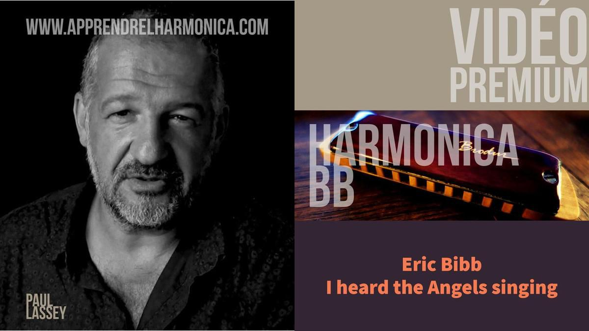 Eric Bibb - I heard the Angels singing - Harmonica Bb - PREMIUM