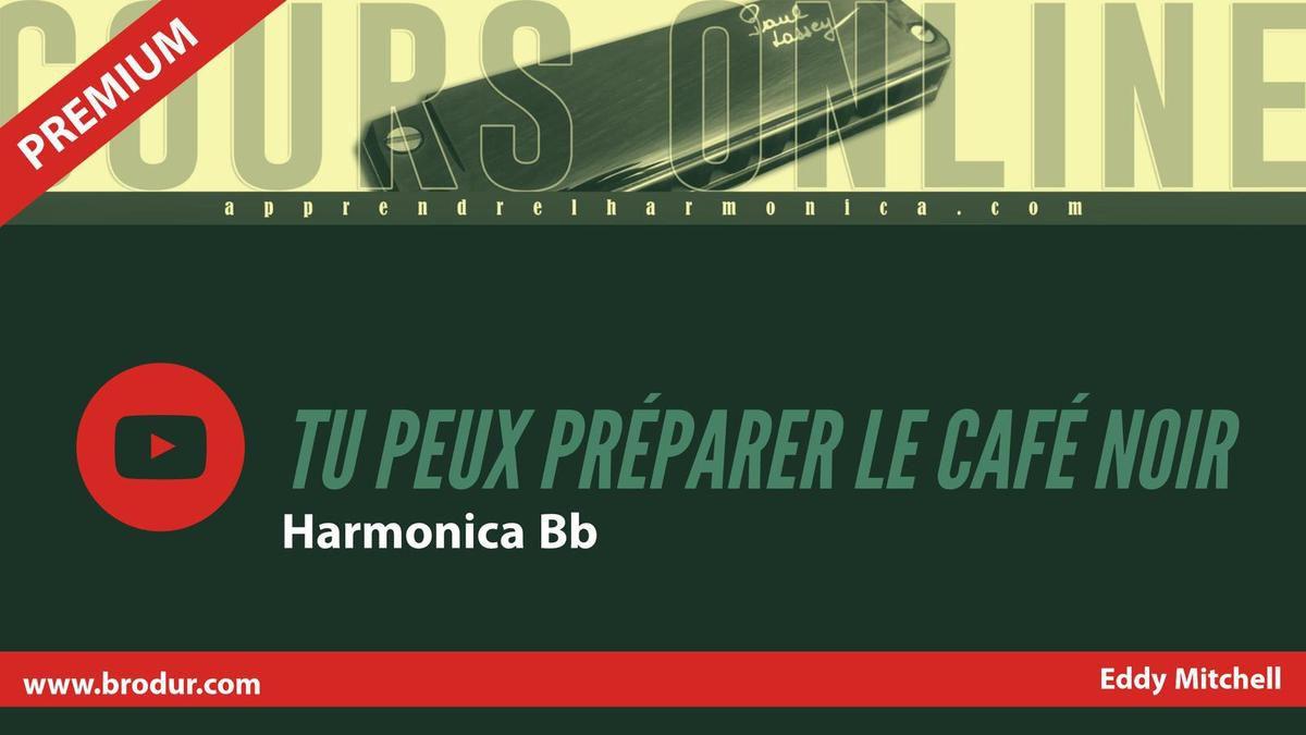 Eddy Mitchell - Tu peux préparer le café noir - Harmonica Bb