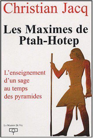 Les Maximes de Ptah-Hotep : L'enseignement d'un usage au temps des pyramides