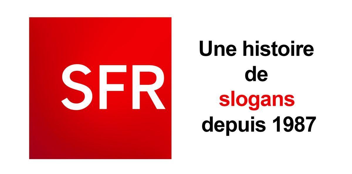 Opérateur mobile : SFR, une histoire de slogans depuis 1987