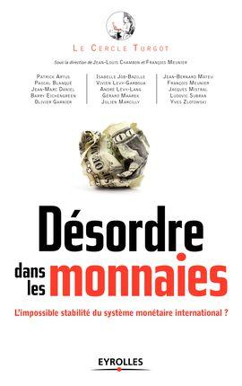 « Désordre dans les monnaies : L'impossible stabilité du système monétaire international ? » du Cercle Turgot